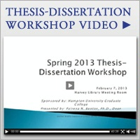 Thesis / Dissertation Workshop Video